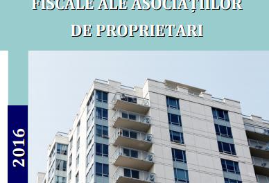 Ghidul obligațiilor fiscale ale asociațiilor de proprietari